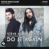 Do It Again von Steve Aoki