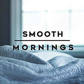 Smooth Mornings de Various Artists