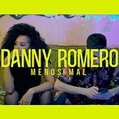 Menos Mal de Danny Romero