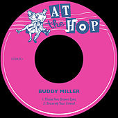 Those Two Brown Eyes de Buddy Miller