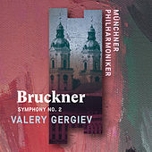 Bruckner: Symphony No. 2 (Live) de Münchner Philharmoniker