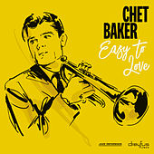 Easy to Love de Chet Baker