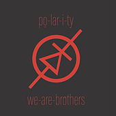 We-Are-Brothers by Polarity
