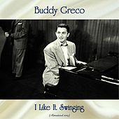 I Like It Swinging (Remastered 2019) de Buddy Greco
