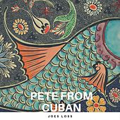 Pete from Cuban by Joe Loss