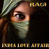 India Love Affair (From Bollywood to Ibiza Mix) de Ragi
