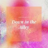 Down in the Alley von Various Artists