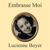 Embrasse moi de Lucienne Boyer