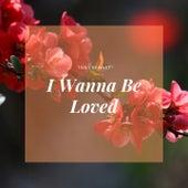 I Wanna Be Loved von Tony Bennett