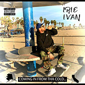 Coming in from tha Cold de Irie Ivan