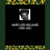 1949-1951 (HD Remastered) by Mary Lou Williams