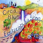 Footprints in a Song by Circa Blue
