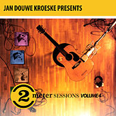 Jan Douwe Kroeske presents: 2 Meter Sessions, Vol. 4 von Various Artists