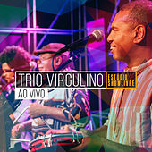 Trio Virgulino no Estúdio Showlivre (Ao Vivo) von Trio Virgulino