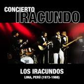 Concierto Iracundo, Lima - Perú (1973-1988) de Los Iracundos