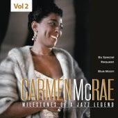 Milestones of a Jazz Legend - Carmen McRae, Vol. 2 von Carmen McRae
