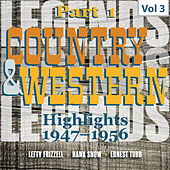 Country & Western. Part 1. Highlights 1947-1956. Vol. 3 by Various Artists