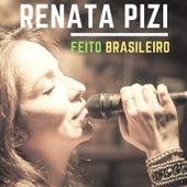 Feito Brasileiro von Renata Pizi