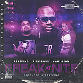 Freak At Nite (Remix) [feat. Beatking, Rick Ross & Kamillon] by DJ Funky