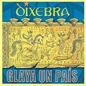 Glaya Un País von Dixebra