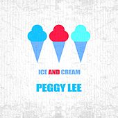 Ice And Cream von Peggy Lee