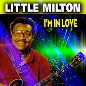 I'm in Love (30 Tracks) von Little Milton