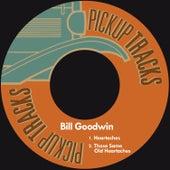 Heartaches by Bill Goodwin