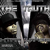The Truth von Xtra Large Maroja