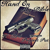Hand on My Bible de Three 6 Mafia