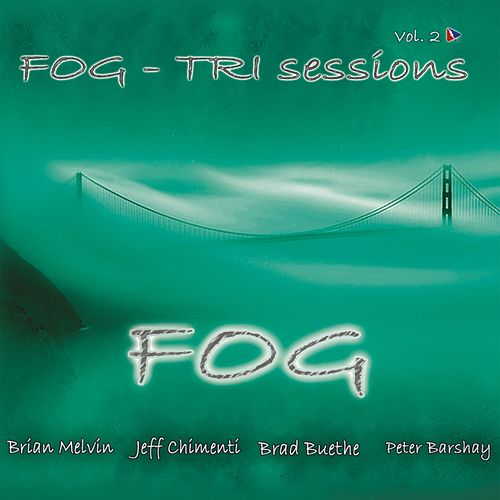 Tri Sessions, Vol. 2 van Fog