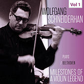 Milestones of a Violin Legend: Wolfgang Schneiderhan, Vol. 1 (Live) by Wolfgang Schneiderhan