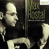 Milestones of a Violin Legend: Max Rostal, Vol. 2 (Live) von Max Rostal
