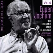Milestones of a Legend: Eugen Jochum, Vol. 6 van Eugen Jochum
