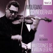 Milestones of a Violin Legend: Wolfgang Schneiderhan, Vol. 2 de Wolfgang Schneiderhan