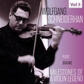 Milestones of a Violin Legend - Wolfgang Schneiderhan, Vol. 5 de Wolfgang Schneiderhan