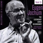 Milestones of a Legend: The Legendary Early Recordings – Eugen Jochum, Vol. 5 von Various Artists