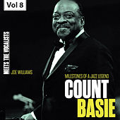 Milestones of a Jazz Legend - Meets the Vocalists, Vol. 8 by Count Basie