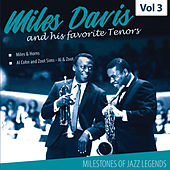 Milestones of a Jazz Legend - Miles Davis and his favorite Tenors, Vol. 3 by Miles Davis