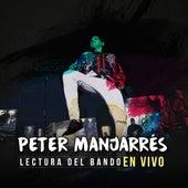 Lectura del Bando (En Vivo) de Peter Manjarres