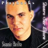 Quero Ser Livre / Playbacks (Playback) by Sionir Brito
