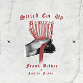 Stitch Em Up - The Remixes von Frank Walker