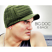 Big Doc Is Back von Big Doc