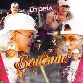 Bailame by Utopía