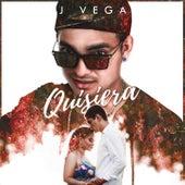 Quisiera by J. Vega