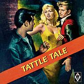 Tattle Tale by Various Artists