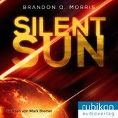 Silent Sun von Brandon Q. Morris
