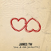 You & Me (Acoustic) by James TW
