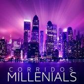 Corridos Milenialls de Various Artists
