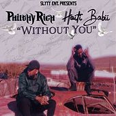 Without You (feat. Philthy Rich) von Haiti Babii