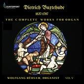 Buxtehude: Complete Works for Organ, Vol. 5 de Wolfgang Rübsam